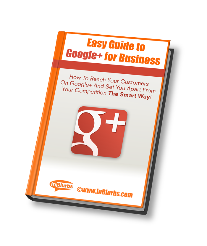 http://inblurbs.com/info/files/2012/08/FREE-E-Book-Easy-Guide-to-Google_-for-Business.png